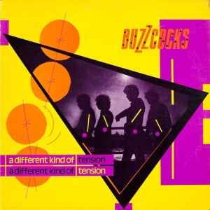 Buzzcocks - A Different Kind Of Tension
